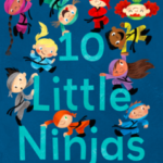 10 Little Ninjas is an Amazon Best Book of the Month