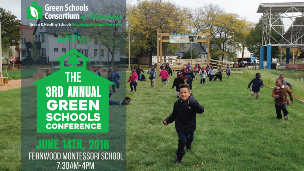 Green Schools Conference – Milwaukee, WI